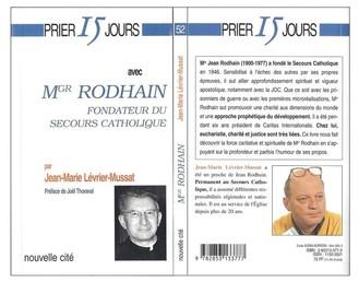 Prier 15 Jours avec Mr RODHAIN Fondateur du Secours Catholique